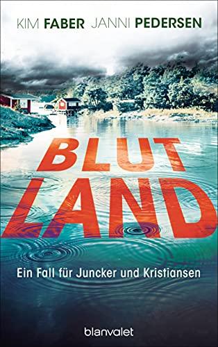 Janni Pedersen und Kim Faber: Blutland