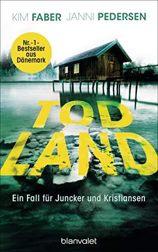 Todland von Janni Pedersen und Kim Faber
