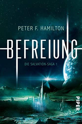 Peter F. Hamilton: Befreiung