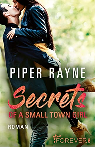 Secrets of a Small Town Girl von Piper Rayne