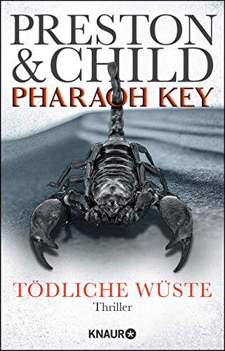 Douglas Preston & Lincoln Child: Pharaoh Key - Tödliche Wüste