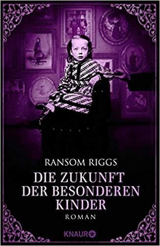Ransom Riggs: Die Zukunft der besonderen Kinder