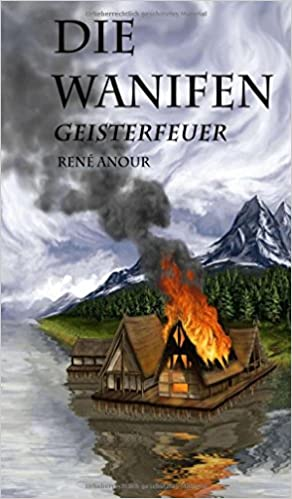 René Anour: Geisterfeuer