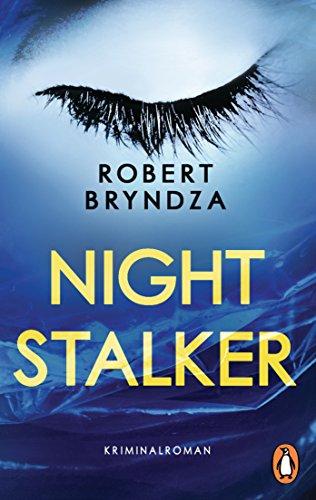 Robert Bryndza: Night Stalker