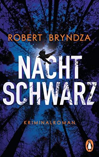 Robert Bryndza: Nachtschwarz
