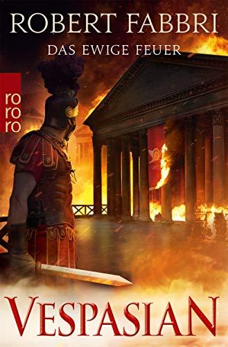Robert Fabbri: Das ewige Feuer
