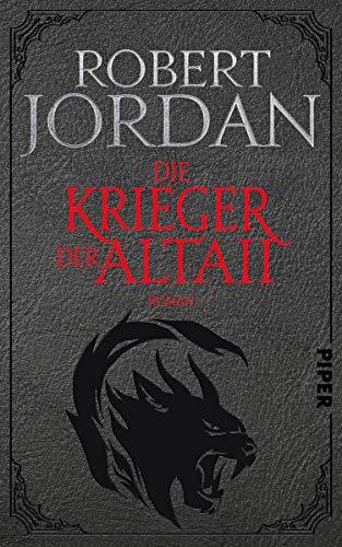 Die Krieger der Altaii von Robert Jordan