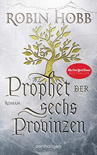 Robin Hobb: Prophet der sechs Provinzen