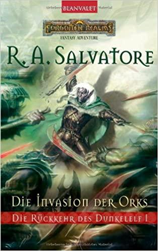 R. A. Salvatore: Die Invasion der Orks