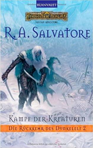 R. A. Salvatore: Kampf der Kreaturen