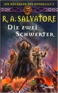 R. A. Salvatore: Die zwei Schwerter