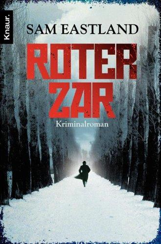 Sam Eastland: Roter Zar