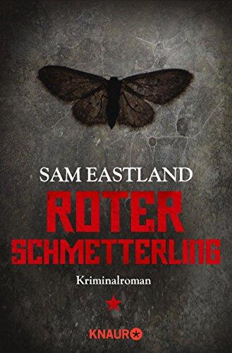 Sam Eastland: Roter Schmetterling