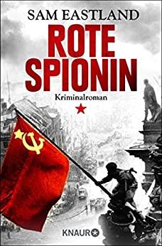 Sam Eastland: Rote Spionin