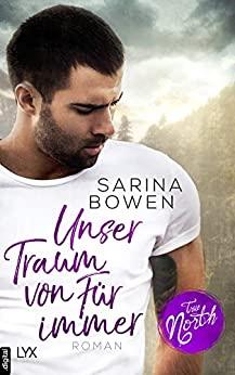 Sarina Bowen: Unser Traum von Für immer