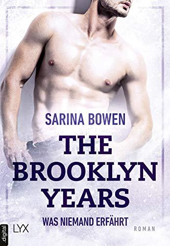 Sarina Bowen: Was niemand erfährt