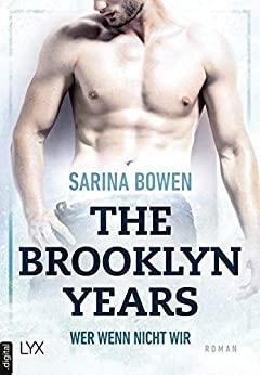 Sarina Bowen: Wer wenn nicht wir