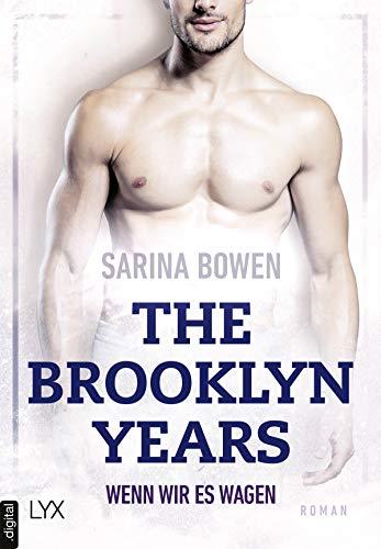 Wenn wir es wagen von Sarina Bowen