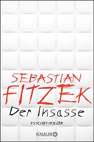 Sebastian Fitzek: Der Insasse