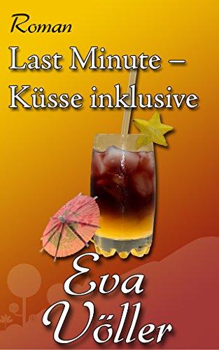 Sibylle Keller: Küsse inklusive (Last Minute Lanzarote)