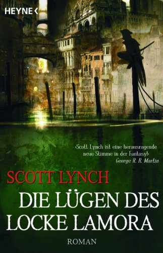 Scott Lynch: Die Lügen des Locke Lamora
