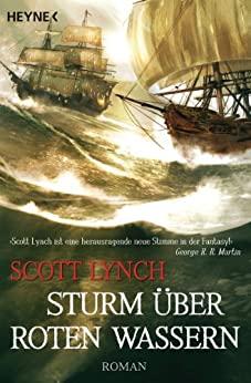 Scott Lynch: Sturm über roten Wassern