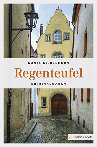 Sonja Silberhorn: Regenteufel