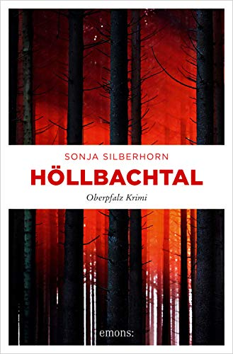 Höllbachtal von Sonja Silberhorn