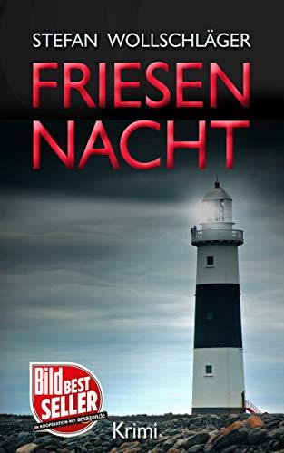 Stefan Wollschläger: Friesennacht