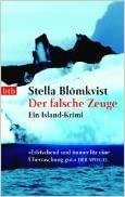 Stella Blomkvist: Der falsche Zeuge