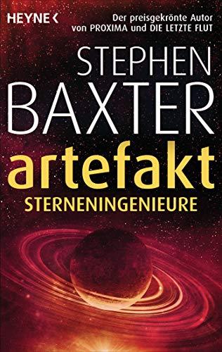 Artefakt – Sterneningenieure von Stephen Baxter
