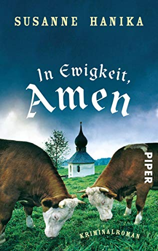 Susanne Hanika: In Ewigkeit, Amen