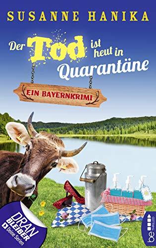 Susanne Hanika: Der Tod ist heut in Quarantäne