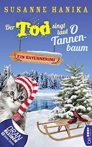Susanne Hanika: Der Tod singt laut O Tannenbaum