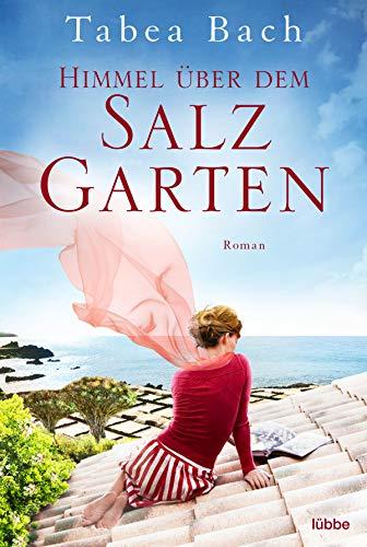 Tabea Bach: Himmel über dem Salzgarten