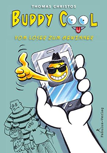 Thomas Christos: Buddy Cool, vom Loser zum Gewinner