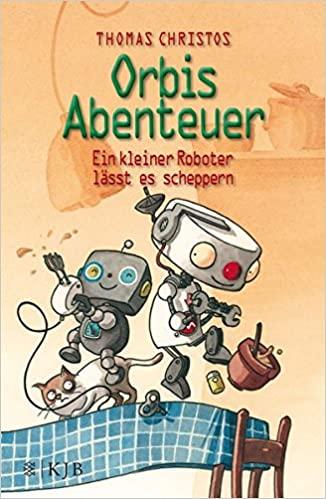 Thomas Christos: Ein kleiner Roboter lässt es scheppern