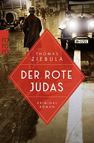 Der rote Judas von Thomas Ziebula