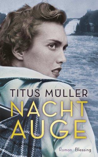 Titus Müller: Nachtauge
