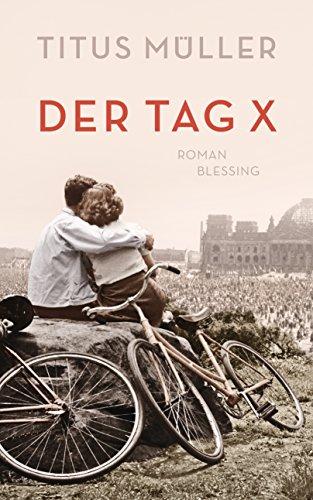 Titus Müller: Der Tag X