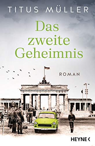 Titus Müller: Das zweite Geheimnis