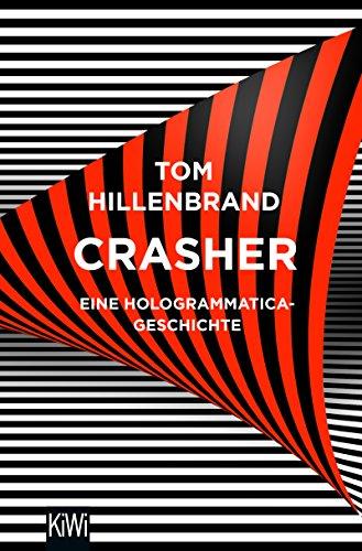 Tom Hillenbrand: Crasher