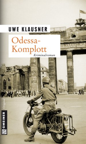 Uwe Klausner: Odessa Komplott