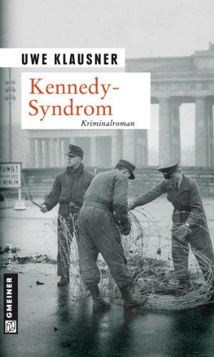 Uwe Klausner: Kennedy Syndrom