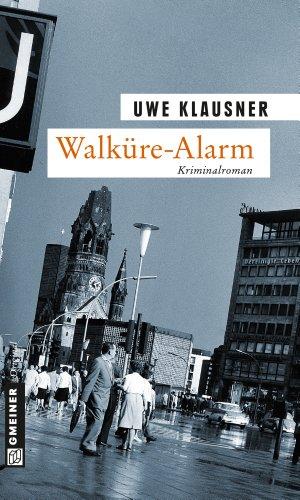 Uwe Klausner: Walküre Alarm