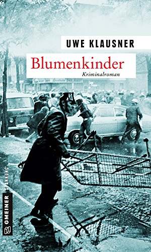 Uwe Klausner: Blumenkinder