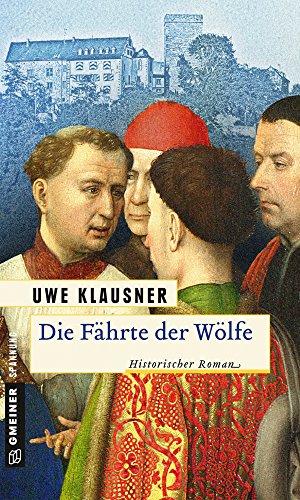 Uwe Klausner: Die Fährte der Wölfe