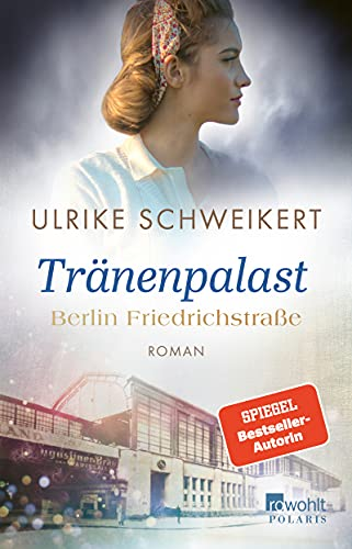 Tränenpalast von Ulrike Schweikert