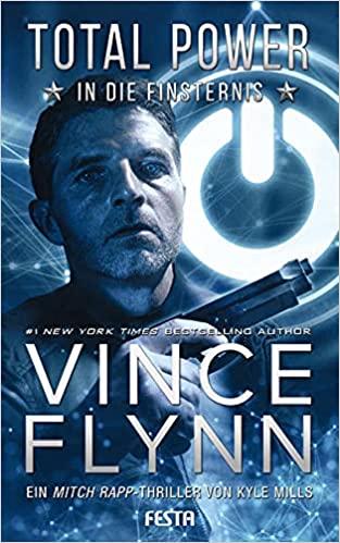 Total Power - In die Finsternis von Vince Flynn
